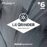 Le Grinder - EP06 - 09 décembre 2015