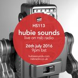 Hubie Sounds 113 - 26th Jul 2016