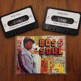 "Babyface & Buzz (Boss Hi-Fi) ""Boss Soul 1"" Double Cassette 2002"