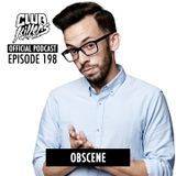 CK Radio Episode 198 - Obscene