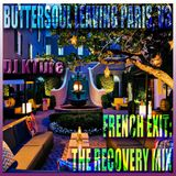 Buttersoul In Paris: French Exit & Recovery Mix