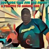 One More Time For The Family - A Tribute To Markie Gee - Mixed By DJ Strobe