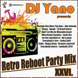 DJ Yano - Retro Reboot Party Mix 26.