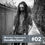 Demolition Podcast / Reggae Dub (new stuff) 6 7