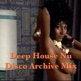 Deep House Nu Disco Archive Mix