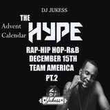 #TheAdventHype Day 15: Team America Pt.2 Rap, Hip-Hop and R&B Mix - Instagram: DJ_Jukess
