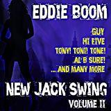 New Jack Swing Volume II by Eddie Boom