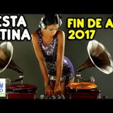 FIN DE AÑO 2017 - FIESTA LATINA 2018 - LATIN PARTY END OF YEAR - BEST LATIN MUSIC MIX