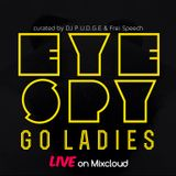 GO LADIES part one set by DJ P.U.D.G.E live @EyeSpyBK 03-13-15