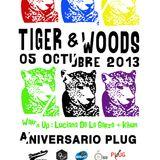 Plug presenta: Tiger and Woods