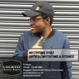 Mythtime Vybz with DJ Mythtime & Stones 11/01/19 8pm - 6pm gmt