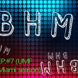 BHM Radio #7 (FIRST-HOUR)