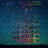 MELOMATIC's Mix 'n' Mash Vol. 2
