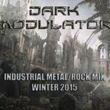 INDUSTRIAL METAL/ROCK MIX: Winter 2015 From DJ Dark Modulator