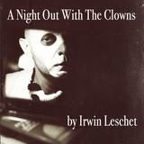 "Irwin Leschet DJ-MIX : ""A Night Out With The Clowns"""