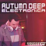George Thomas - Autumn Deep Electronica - MIX