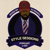 DJ Rahdu – Style Sessions 001