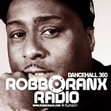 DANCEHALL 360 SHOW - (30/04/15) ROBBO RANX