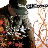 OCTSOBER 2018 BY DJ SWEETDROP