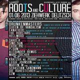 Kratzer vs. Perry (Live PA) @ Roots And Culture - Altes Ziehwerk Delitzsch - 01.06.2013