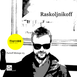 Raskoljnikoff - Partoff Mixtape #5