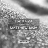 Cadenza Podcast | 254 - Matthew Lima (Source)
