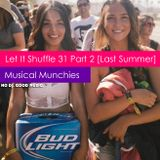 Let It Shuffle 31 - Part 2 [Last Summer]