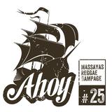 Ahoy! Massaya's Reggae Rampage #25