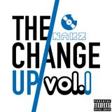 The Change Up Vol. 1