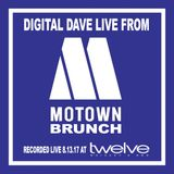 Digital Dave Live From Motown Brunch At Twelve Whisky & Barbecue (8-13-17)