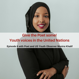 Give the Poet some: Youth Voices in the United Nations