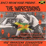 BMC presents The Impressions - The Jamaican Connection - Pt. II