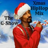 The G-Show Xmas OneShot HipHop Mix