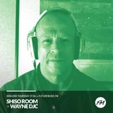 The Shiso Room + Wayne DJC - Future Music FM 27th April 2017