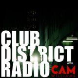 #002 Club District Radio with Cam Williams