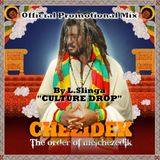 Chezidek - The Order Of Melchezedik Official Promo Mix By Culture Drop Works For Jah Solid Rock 2013