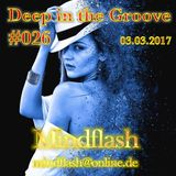 Deep in the Groove 026 (03.03.17)