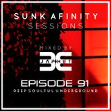 Sunk Afinity Sessions Episode 91