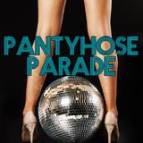 Pantyhose Parade (Promo Disco Mix)