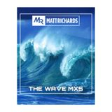 THE WAVE MX5 | @DJMATTRICHARDS