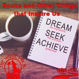 Books and Other Things that Inspire Us