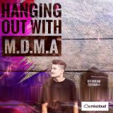 Hanging Out With M.D.M.A  BY-Ikram Zeeshan