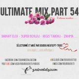 ULTIMATE MIX PART 54 - Intense émotion ....