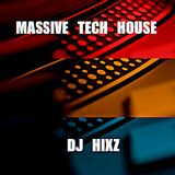 MASSIVE TECH HOUSE X - DJ HIXZ