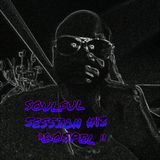 "SOULFUL SESSION #13 ""GOSPEL"" Mixed By B-BOP 12/29/2015"