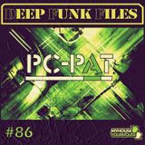 Deep Funk Files #86 with Pc-Pat