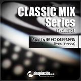 CLASSIC MIX Episode 21 mixed by Bruno Kauffmann