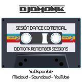 Sesión Dance & Eurodance Remember | Live Session