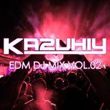 """KAZUHIY """"EDM"""" DJ MIX 02"""