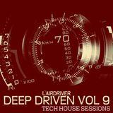 TECH HOUSE MIX - DEEP DRIVEN VOLUME 9